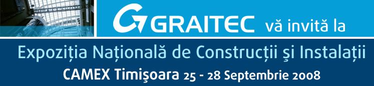 GRAITEC participa la cea de-a VIII-a editie a Expozitiei Nationale de Constructii si Instalatii Camex Timisoara, in perioada 25 -28 septembrie 2008
