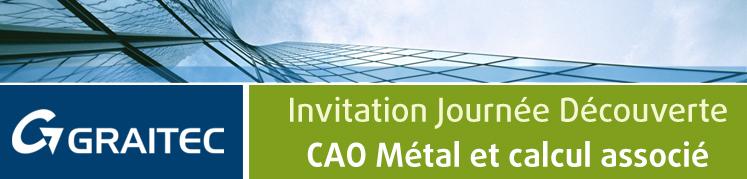 Invitation Journée Découverte CAO Métal et calcul associé