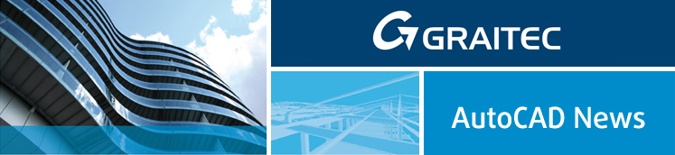 GRAITEC: AutoCAD News