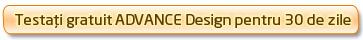 Advance Design : program de calcul cu element finit şi dimensionare a structurilor de beton şi metal, inclusiv generarea automată a notelor de calcul
