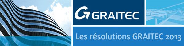 Les résolutions GRAITEC 2013