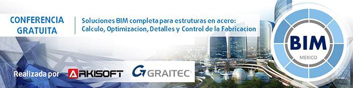 GRAITEC | CONFERENCIA - Soluciones BIM completa para estruturas en acero: Calculo, Optimizacion, Detalles y Control de la Fabricacion