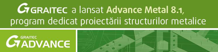 GRAITEC a lansat Advance Steel 8.1, program dedicat proiectarii structurilor metalice