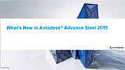 Autodesk Advance Steel: What's New in 2015
