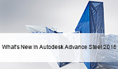 Advance Steel: What's New in 2015