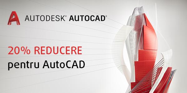 GRAITEC | Promo: 20% Reducere pentru Autodesk AutoCAD